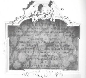 Iscrizione in ricordo di papa Benedetto XIV, Prospero Lambertini, che in veste di Massaro fere restaurare l'edificio nel 1754